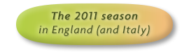 The 2011 season in England (and Italy)